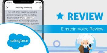 Salesforce Einstein Voice: The Review