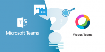 Microsoft Teams and Cisco Webex: Creating a Synergy That Works For Your Business