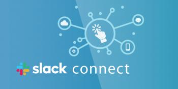 How Slack Connect Impacts External Collaboration