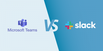 Microsoft Teams vs. Slack — Which is Best For Your Team?