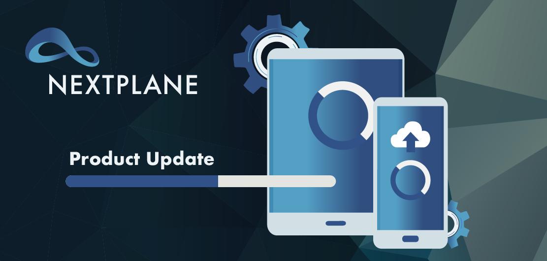 NextPlane Product Update